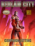 Bedlam City: Savage Worlds Edition, James Thomson, 0557250013