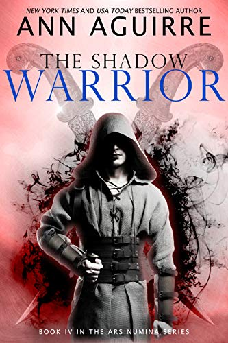 The Shadow Warrior (Ars Numina Book 4)
