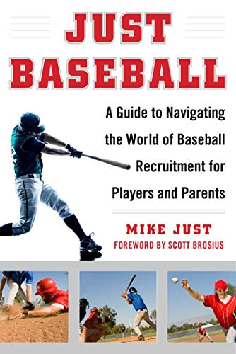 Just Baseball: A Practical, Down-to-Earth Guide to the World of Baseball ()