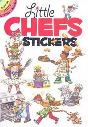 !B.e.s.t Little Chefs Stickers (Dover Little Activity Books Stickers)<br />R.A.R