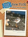 New York Plants and Animals, Mark Stewart and Mary Dodson Wade, 1432911392