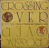 Crossing Over LP (Vinyl Album) US Greenhays