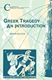 img - for Greek Tragedy (Classical World) by Marion Baldock (1993-11-07) book / textbook / text book