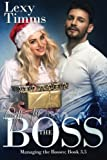 Gift For The Boss: Christmas Novella 3.5 (Managing the Bosses)