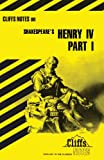 Shakespeare's Henry IV, Cliffs Notes Staff and James K. Lowers, 0822000237