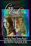 Love Endures (Family by Choice Book 3)