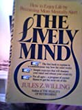 The Lively Mind, Jules Z. Willing, 0688009549