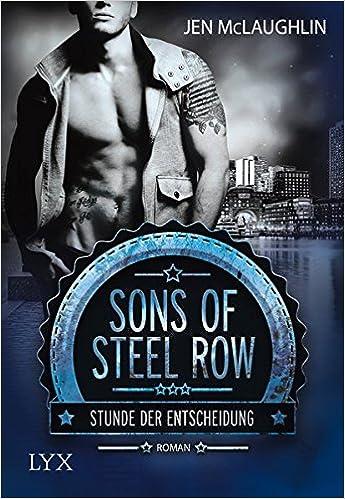 Bildergebnis für McLaughlin Jen, Sons of Steel Row – Stunde der Entscheidung