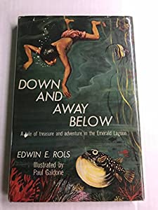 Hardcover Down And Away Below Book