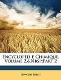 Encyclopédie Chimique, Edmond Fremy, 1142065189