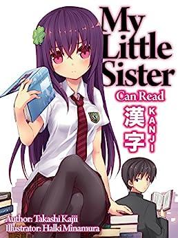 My Little Sister Can Read Kanji: Volume 1 by [Kajii, Takashi]