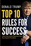 Donald Trump Top 10 Rules for Success