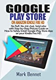 GOOGLE PLAY STORE  ON AMAZON KINDLE FIRE HD:: No