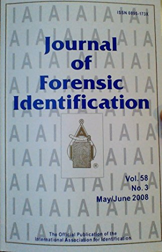Footwear Future - A Digital System for Imaging Bitter Patterns / The Future of DNA Evidence / New Method for Examining the Inside of Footwear / Recording a Known Tire Impression From a Suspect Vehicle (Journal of Forensic Identification, Volume 58, Number 3, May/June 2008)