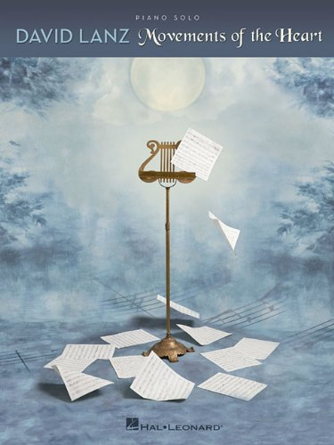 David Lanz - Movements of the Heart (Piano Solo David Lanz Piano Music