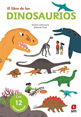 Los dinosaurios (Para aprender más sobre) por Sandra Laboucarie,Deborah Pinto,Bort Misol, Fernando