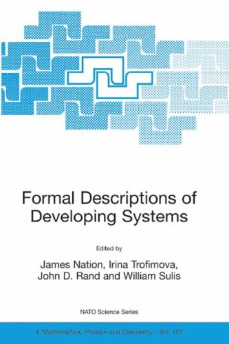 Formal Descriptions of Developing Systems (Nato Science Series II:)