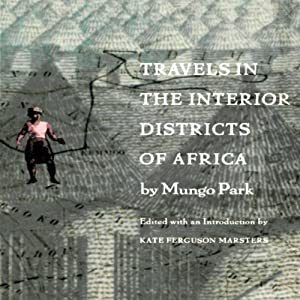 Travels in the Interior Districts of Africa Hörbuch