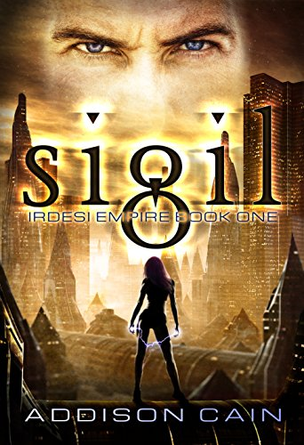 Sigil (Irdesi Empire Book 1)