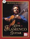 The Keys to Flamenco Guitar Volume 1
