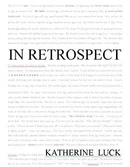In Retrospect by [Katherine Luck]