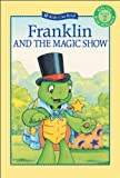 Franklin and the Magic Show, Susan Jenkins, 1550749927