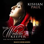 The Widow's Keeper: Second Wife, Book 2 | Kishan Paul