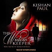 The Widow's Keeper: Second Wife, Book 2 | Kishan Paul