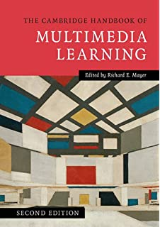 The Cambridge Handbook Of Multimedia Learning Cambridge Handbooks