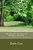 The Battle of Natural Bridge, Florida, Dale Cox, 1441404740