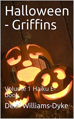 Halloween - Griffins: Volume 1 Haiku E-book ()
