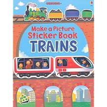 Trains (Make A Picture Sticker Book)
