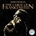 The Curse of Frankenstein | James Mascia