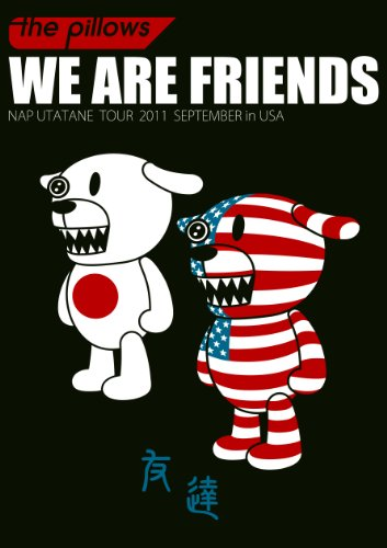 WE ARE FRIENDS ~NAP UTATANE TOUR 2011 SEPTEMBER in USA~ [DVD] -