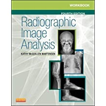 Workbook for Radiographic Image Analysis, 4e by Kathy McQuillen Martensen MA RT(R) (2015-05-21)
