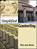 img - for Simplified Grantwriting by Mary Ann Burke (2002-06-28) book / textbook / text book