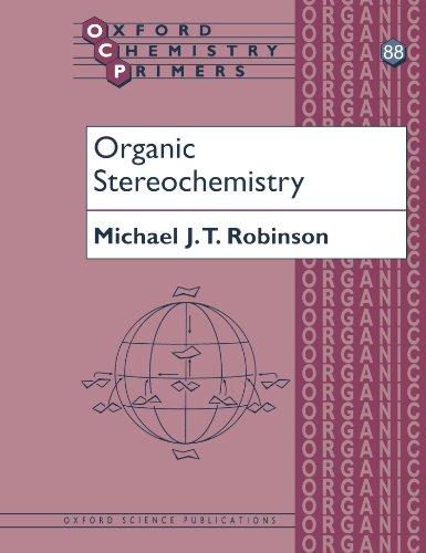 Organic Stereochemistry (Oxford Chemistry Primers)