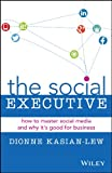The Social Executive, Dionne Kasian-Lew, 0730312895