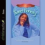 Sweet Honesty: Carmen Browne, Book 2 | Stephanie Perry Moore