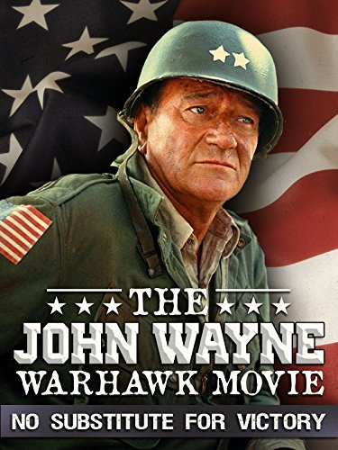 The John Wayne Warhawk Movie: No Substitute for Victory, used for sale  Delivered anywhere in USA