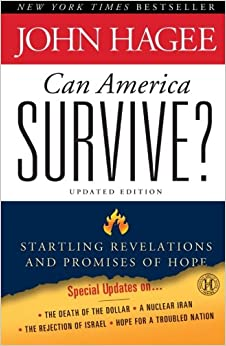 Can America Survive? Updated Edition: Startling Revelations And Promises Of Hope