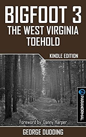 Bigfoot 3 The West Virginia Toehold