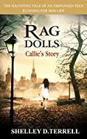 Rag Dolls: Callie's Story (Volume 1)