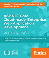 ASP.NET Core: Cloud-ready, Enterprise Web Application Development Front Cover