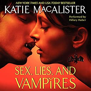 Sex, Lies, and Vampires Hörbuch