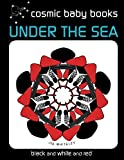 Best Book For Newborns - Under The Sea: EARTH DESIGNS: Black and White Review