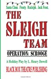 The Sleigh Team, L. Henry Dowell, 0615936679