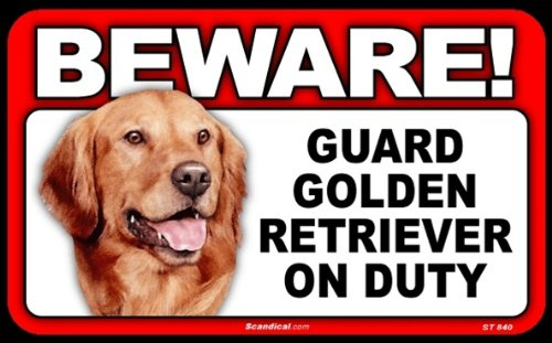 BEWARE Guard Dog on Duty Sign - Golden (Golden Signs)