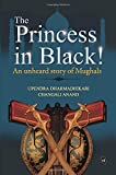 The Princess in Black!: An Unheard story of the Mughals