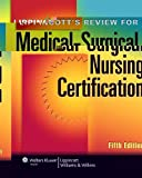 img - for Lippincott's Review for Medical-Surgical Nursing Certification (LWW, Springhouse Review for Medical-Surgical Nursing Certification) book / textbook / text book